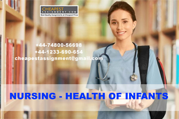 Nursing - Health of Infants