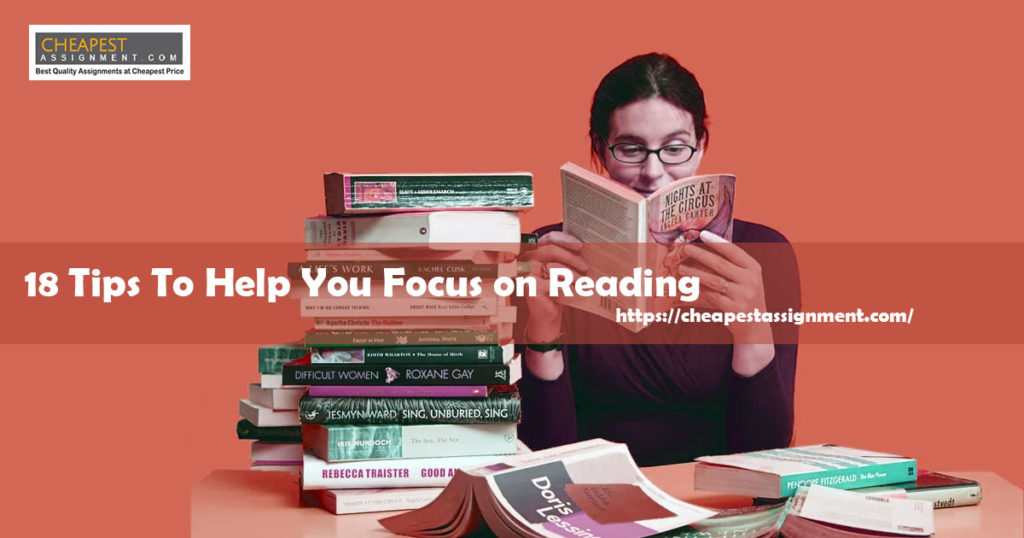 18 Tips To Help You Focus on Reading