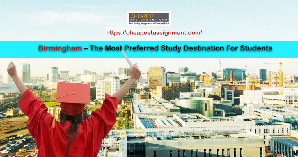 Birmingham – The most preferred study destination for students