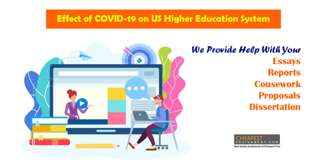 Effect of COVID-19 on US Higher Education System