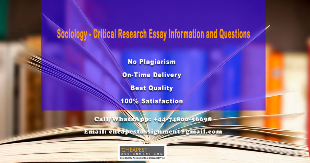 Sociology - Critical Research Essay Information and Questions